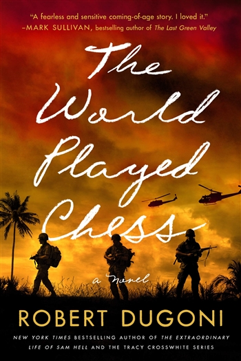 The World Played Chess by Robert Dugoni
