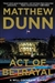 Act of Betrayal | Dunn, Matthew | Signed First Edition Book