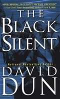Black Silent, The | Dun, David | Signed 1st Edition Thus Mass Market Paperback Book