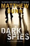 Dark Spies | Dunn, Matthew | Signed First Edition Book