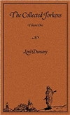 Collected Jorkens, The: Volume One | Dunsany, Lord | First Edition Book