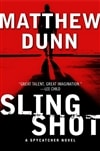 Slingshot | Dunn, Matthew | Signed First Edition Book
