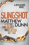 Slingshot | Dunn, Matthew | Signed First Edition UK Book