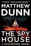 Spy House, The | Dunn, Matthew | Signed First Edition Book