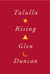 Talulla Rising | Duncan, Glen | Signed First Edition Book