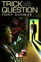 Trick Question | Dunbar, Tony | First Edition Book