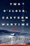 Two O'Clock, Eastern Wartime | Dunning, John | Signed First Edition Book