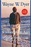 Wisdom of the Ages | Dyer, Wayne W. | Signed First Edition Book