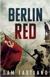 Eastland, Sam | Berlin Red | Signed 1st Edition Thus UK Trade Paper Book
