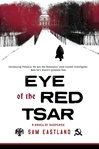 Eastland, Sam - Eye of the Red Tsar (Signed First Edition)