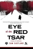 Eye of the Red Tsar | Eastland, Sam | Signed First Edition Book