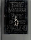 Night of the Apocalypse | Easterman, Daniel | First Edition Book