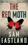 Red Moth, The | Eastland, Sam | Signed 1st Edition Thus UK Trade Paper Book