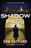 Shadow Pass | Eastland, Sam | Signed First Edition Book