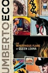 Eco, Umberto - Mysterious Flame of Queen Loana, The (First Edition)