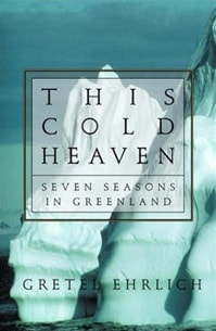This Cold Heaven | Ehrlich, Gretel | Signed First Edition Book