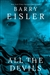 Eisler, Barry | All the Devils | Signed First Edition Copy