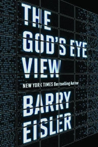God's Eye View by Barry Eisler