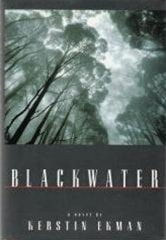Blackwater | Ekman, Kerstin | First Edition Book