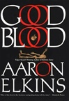 Good Blood | Elkins, Aaron | Signed First Edition Book