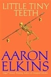 Elkins, Aaron | Little Tiny Teeth | First Edition Book