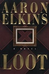 Loot | Elkins, Aaron | Signed First Edition Book
