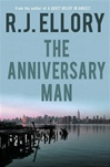 Anniversary Man, The | Ellory, R.J. | Signed First Edition Book