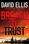 Breach of Trust | Ellis, David | Signed First Edition Book
