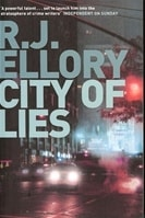 City of Lies | Ellory, R.J. | Signed First Edition UK Book