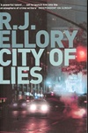 Ellory, R.J. - City of Lies (Signed First Edition Thus UK Trade Paperback)