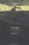 Elliott, Scott | Coiled in the Heart | First Edition Trade Paper Book