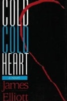 Cold Cold Heart | Elliot, James | First Edition Book