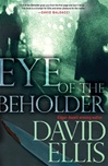 Eye of the Beholder | Ellis, David | Signed First Edition Book