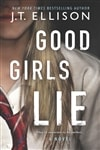 Ellison, J.T. | Good Girls Lie | Signed First Edition Copy