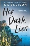 Her Dark Lies | Ellison, J.T. | Signed First Edition Book