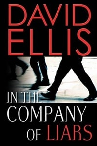 In the Company of Liars | Ellis, David | Signed First Edition Book