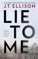 Lie to Me by J.T. Ellison | Signed First Edition Book