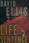 Life Sentence | Ellis, David | Signed First Edition Book