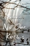 No One Knows | Ellison, J.T. | Signed First Edition Book