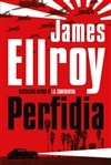 Perfidia | Ellroy, James | Signed First UK Edition Book