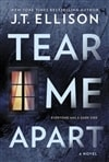 Tear Me Apart by J.T. Ellison | Signed First Edition Book