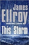 This Storm | Ellroy, James | Signed First Edition UK Book