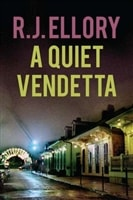 Quiet Vendetta, A | Ellory, R.J. | Signed First Edition Book