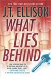 What Lies Behind | Ellison, J.T. | Signed First Edition Book