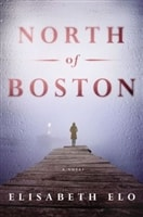 North of Boston | Elo, Elisabeth | Signed First Edition Book