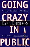 Going Crazy in Public | Emerson, Earl | Signed First Edition Book
