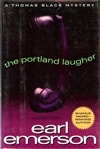 Portland Laugher, The | Emerson, Earl | Signed First Edition Book