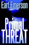 Primal Threat | Emerson, Earl | Signed First Edition Book
