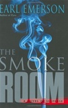 Smoke Room, The | Emerson, Earl | Signed First Edition Book