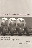 Alchemy of Love | Engstrom, Elizabeth | Signed First Edition Book